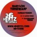 Babylon Timewarp - Durban Poison