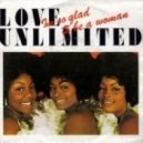 Love Unlimited - I\'m So Glad That I\'m a Woman (Lawrence Hovannes Remix)