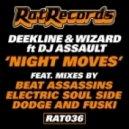 Deekline & Wizard Feat. DJ Assault - Night Moves (Beat Assassins Remaster)