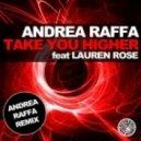 Andrea Raffa, Lauren Rose - Take You Higher (Andrea Raffa Remix)