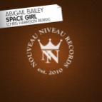 Abigail Bailey - Space Girl (Chris Harrison Remix)
