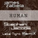 James Zabiela - Human (Stephan Jacobs Late Night Remix)