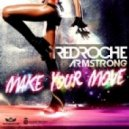 Redroche - Make Your Move (vs. Armstrong, Tristan Garner Mix)