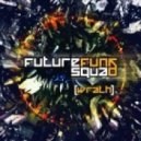 Future Funk Squad - WRATH [Version 2]