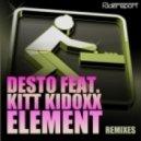 Desto Feat. Kitt Kidoxx - Element (Dirty Sunchez Remix)