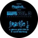 Frankie J - Gonna Give It To Ya (Original mix)