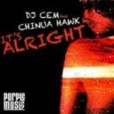 DJ CEM Feat. Chinua Hawk - It's Alright (Blackbird Streetmood Mix)
