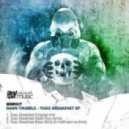 Bawn Trubble - Toxic Breakfast (Ideal Flow Remix)