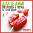 John Jacobsen & Anzwer feat. Estela Martin  - Dejar De Amar (Slava Dmitriev & Haaski Remix)