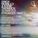 Erick Morillo, Eddie Thoneick feat. Shawnee Taylor - Stronger (Markus Binapfl & Idriss Chebak Remix)