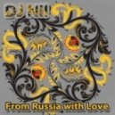 DJ Nil, Miss N -  From Russia With Love (Extended 2018 Mix)