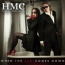 HMC (Hannah & Miami Calling) - When The Sun Comes Down (Dr. Kucho! Remix)