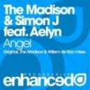 The Madison & Simon J feat. Aelyn - Angel (Willem De Roo Remix)