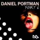 Daniel Portman - Play My Cunt (Original Mix)