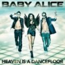 Baby Alice - Heaven Is A Dancefloor(Martintunez Remix)