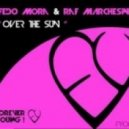 Fedo Mora & Raf Marchesini - Over The Sun
