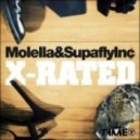 Molella & Supafly Inc - X-Rated (Molella Radio Mix)
