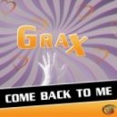 Grax - Come Back to Me (Marq Aurel Vs Glitch & Repeat Remix)