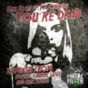 Fast Foot feat. MC Cyanide - You're Dead (Figure Drumstep Remix)