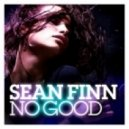 Sean Finn - No Good (Timo Graf Edit)