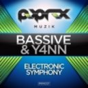 Bassive & Y4nn - Electronic Symphony (Original Mix)