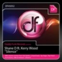 Shane D feat. Kerry Wood - Silence (Ray Paxon & DJ Groove Club Mix)