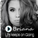 Briana - Life Keeps On Going (Molka Remix)