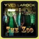 Yves Larock - The Zoo (Houseshaker Remix)