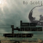 Bo Scott - Bo Knows Disco [Direct Input Remix]