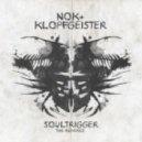 NOK & Klopgeister - Soultrigger (Human Element Remix)