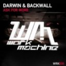 Darwin & Backwall - Ask For More (Alex Sayz Mix)