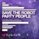 Save The Robot - Event Horizon (Original Mix)