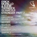 Erick Morillo, Eddie Thoneick ft Shawnee Taylo - Stronger (Joe T Vannelli Remix)