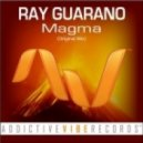 Ray Guarano - Magma (Original Mix)