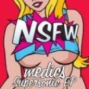 Medics - Supersonic