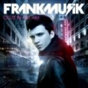Frankmusik - Cut Me Down (Album Edit)