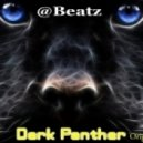 @Beatz - @Beatz -  Dark Panther ( Original - 2011 )