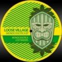 Loose Village - Mondo Exotica (Original Mix)
