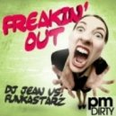 Dj Jean vs. Funkastarz - Freakin\' Out (Mark Laurenz Remix)