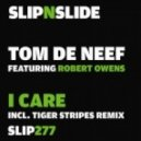 Robert Owens, Tom De Neef - I Care (Tiger Stripes Remix)