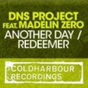 DNS Project Ft. Madelin Zero - Another Day
