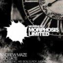 Andrew Maze - Too Late (Fletric Remix)