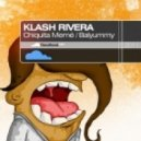Klash Rivera - Balyummy (Original Mix)