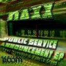 Naxx  - Public Service Announcement (Original Mix)