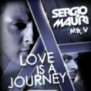 Sergio Mauri feat. MR. V - Love Is A Journey (Danny Burn & Funny Pirates Remix)
