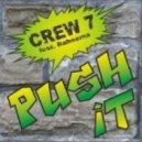 Crew 7 Feat Raheema - Push It (Club Mix)