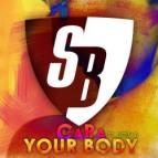 Capa & Betim B - Your Body (Rob Wilder, IamStereo Mix)