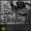 Lucas - The Antichrist