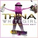 Systemattic - White Girl