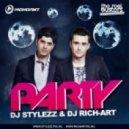 DJ STYLEZZ & DJ RICH-ART - PARTY (Extended)